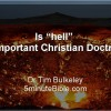 Is hell an important Christian doctrine? Part 1: Jesus' teaching in Matthew
