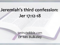 Jeremiah's third confession: Jer 17:12-18: How might YHWH respond?