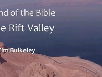 Land of the Bible: The Rift Valley