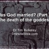 Was God married? Part two: the death of the goddess