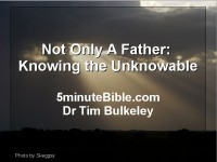 Not Only a Father: Knowing the unknowable