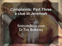 Complaints: Part Three: a clue in Jeremiah