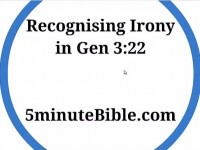 Recognising Irony in Gen 3:22